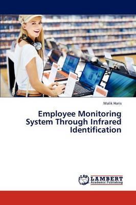 Employee Monitoring System Through Infrared Identification