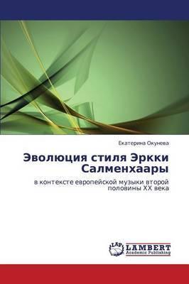 Evolyutsiya Stilya Erkki Salmenkhaary