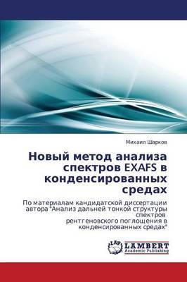 Novyy Metod Analiza Spektrov Exafs V Kondensirovannykh Sredakh
