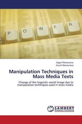 Manipulation Techniques in Mass Media Texts