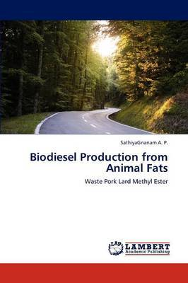 Biodiesel Production from Animal Fats