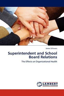 Superintendent and School Board Relations