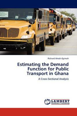 Estimating the Demand Function for Public Transport in Ghana