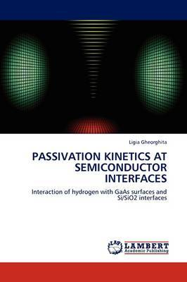 Passivation Kinetics at Semiconductor Interfaces