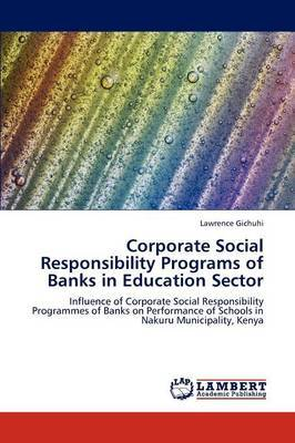 Corporate Social Responsibility Programs of Banks in Education Sector