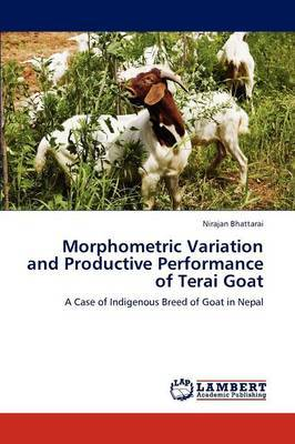 Morphometric Variation and Productive Performance of Terai Goat