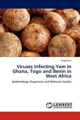 Viruses Infecting Yam in Ghana, Togo and Benin in West Africa