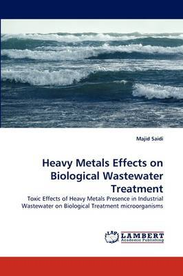 Heavy Metals Effects on Biological Wastewater Treatment