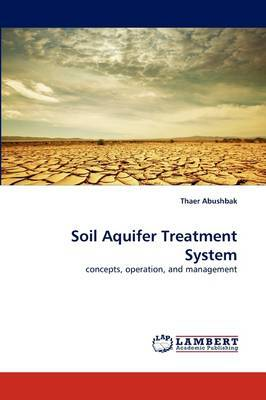 Soil Aquifer Treatment System