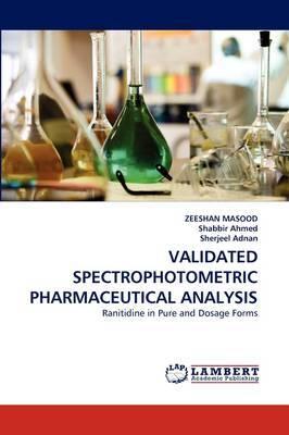 Validated Spectrophotometric Pharmaceutical Analysis