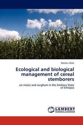 Ecological and Biological Management of Cereal Stemborers