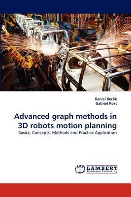 Advanced Graph Methods in 3D Robots Motion Planning
