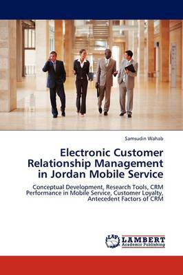 Electronic Customer Relationship Management in Jordan Mobile Service