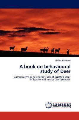 A Book on Behavioural Study of Deer