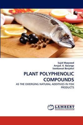 Plant Polyphenolic Compounds