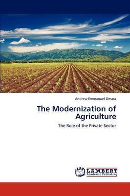 The Modernization of Agriculture
