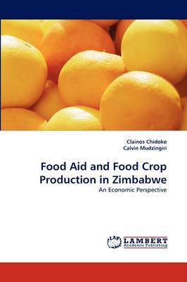 Food Aid and Food Crop Production in Zimbabwe