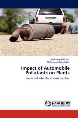 Impact of Automobile Pollutants on Plants