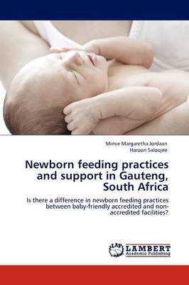 Newborn Feeding Practices and Support in Gauteng, South Africa