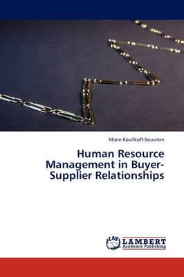 Human Resource Management in Buyer-Supplier Relationships