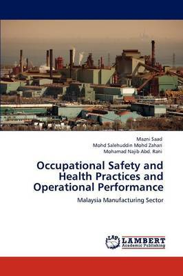 Occupational Safety and Health Practices and Operational Performance