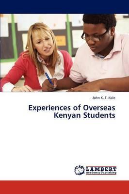 Experiences of Overseas Kenyan Students