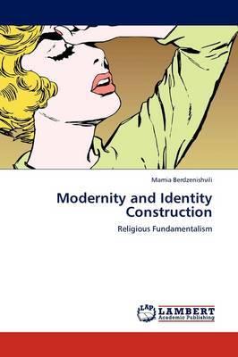 Modernity and Identity Construction