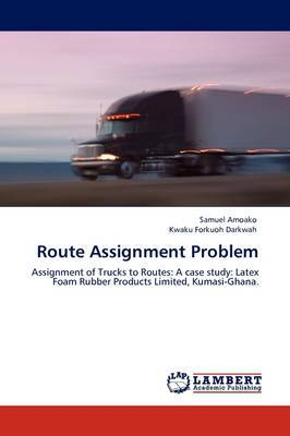 Route Assignment Problem