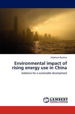 Environmental Impact of Rising Energy Use in China
