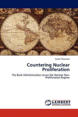Countering Nuclear Proliferation