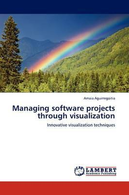 Managing Software Projects Through Visualization