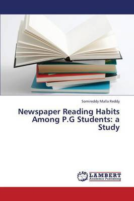 Newspaper Reading Habits Among P.G Students: A Study