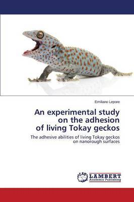 An Experimental Study on the Adhesion of Living Tokay Geckos