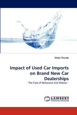 Impact of Used Car Imports on Brand New Car Dealerships