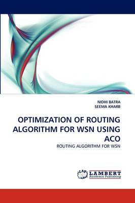 Optimization of Routing Algorithm for Wsn Using Aco