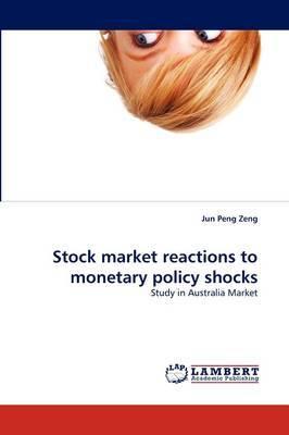 Stock Market Reactions to Monetary Policy Shocks