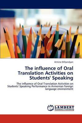 The Influence of Oral Translation Activities on Students' Speaking