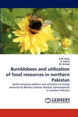 Bumblebees and Utilization of Food Resources in Northern Pakistan