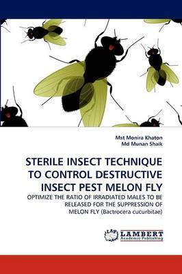 Sterile Insect Technique to Control Destructive Insect Pest Melon Fly