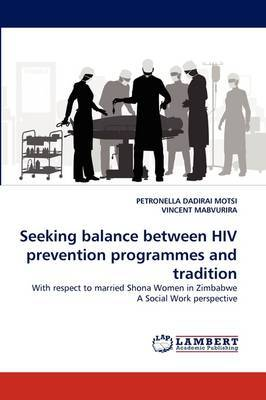 Seeking Balance Between HIV Prevention Programmes and Tradition