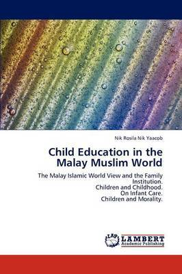 Child Education in the Malay Muslim World