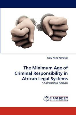 The Minimum Age of Criminal Responsibility in African Legal Systems