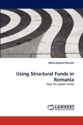 Using Structural Funds in Romania