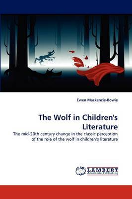 The Wolf in Children's Literature