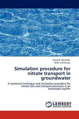 Simulation Procedure for Nitrate Transport in Groundwater