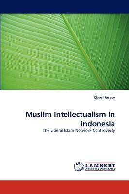 Muslim Intellectualism in Indonesia