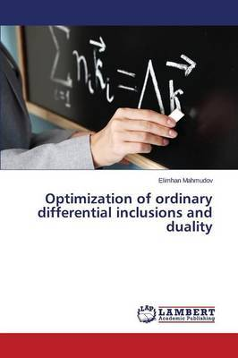 Optimization of Ordinary Differential Inclusions and Duality