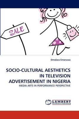 Socio-Cultural Aesthetics in Television Advertisement in Nigeria