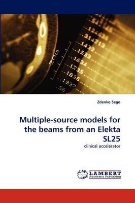 Multiple-Source Models for the Beams from an Elekta Sl25