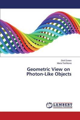 Geometric View on Photon-Like Objects